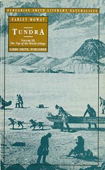 Tundra: Selections from the Great Accounts of Arctic Land Voyages