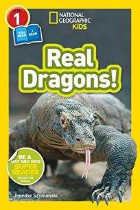 National Geographic Kids Readers: Real Dragons L1/Co-Reader