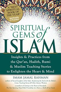 Spiritual Gems of Islam: Insights & Practices from the Qur'an