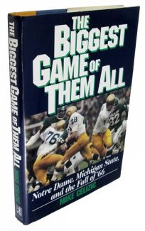 The Biggest Game of Them All: Notre Dame