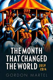 The Month That Changed the World: July 1914