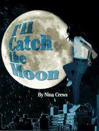 Ill Catch the Moon
