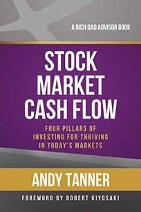 Stock Market Cash Flow: Four Pillars of Investing for Thriving in Todays Markets