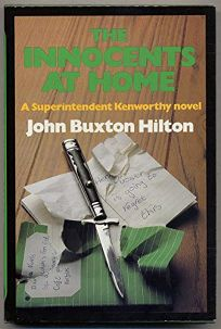 The Innocents at Home: A Superintendent Kenworthy Novel