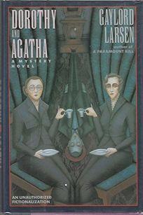 Dorothy and Agatha