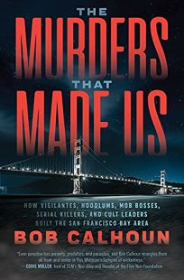 The Murders That Made Us: How Vigilantes