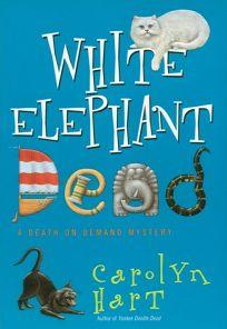 White Elephant Dead:: A Death on Demand Mystery