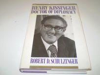 Henry Kissinger: Doctor of Diplomacy