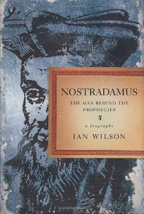 Nonfiction Book Review: NOSTRADAMUS: The Man Behind the