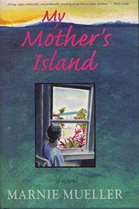 MY MOTHERS ISLAND