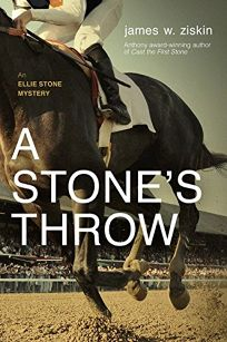 A Stone's Throw: An Ellie Stone Mystery