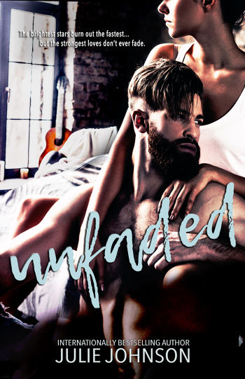 Unfaded (Faded Duet Book 2) by Julie Johnson | BookLife