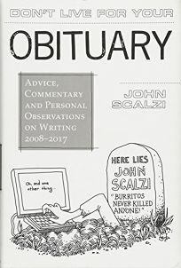 Don't Live for Your Obituary: Advice