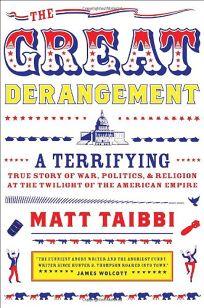 The Great Derangement: A Terrifying True Story of War