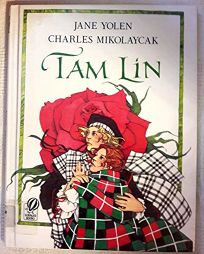 Tam Lin: An Old Ballad