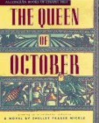 The Queen of October