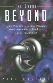 THE GREAT BEYOND: Higher Dimensions