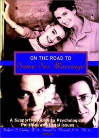 On the Road to Same Sex Marriage: A Supprtive Guide to Psychological