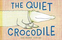 The Quiet Crocodile