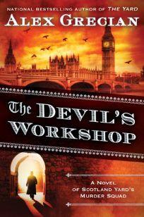 The Devil's Workshop: A Novel of Scotland Yard's Murder Squad