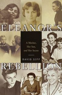 Eleanors Rebellion: A Mother