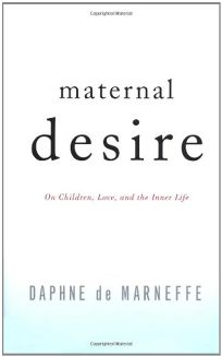MATERNAL DESIRE: On Children