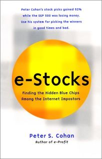 E-STOCKS: Finding the Hidden Blue Chips Among the Internet Imposters