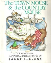 The Town Mouse and the Country Mouse: An Aesop Fable