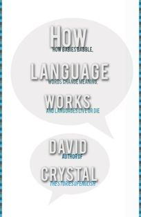 How Language Works: How Babies Babble