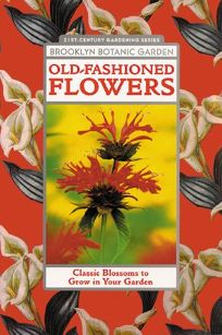 Nonfiction book review old fashioned flowers by tovah martin old fashioned flowers mightylinksfo