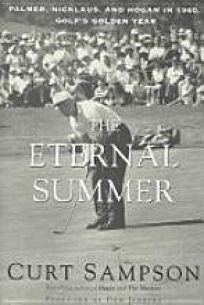 a29f66c1f96f5 Nonfiction Book Review: The Eternal Summer: Palmer, Nicklaus, and ...