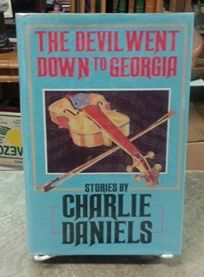 The Devil Went Down to Georgia: Stories
