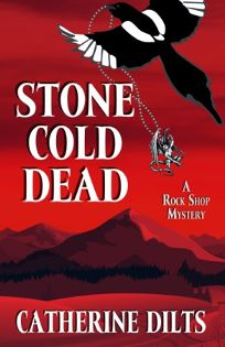 Stone Cold Dead: A Rock Shop Mystery