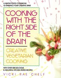 Cooking with the Right Side of Your Brain