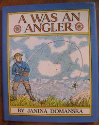A Was an Angler