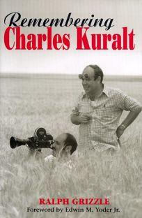 Remembering Charles Kuralt