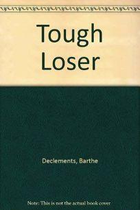 Tough Loser