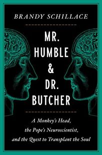 Mr. Humble and Dr. Butcher: A Monkey's Head