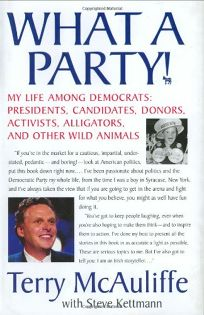 What a Party! My Life Among Democrats