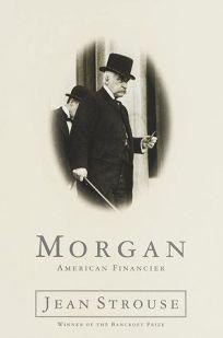 Morgan: American Financier