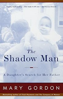 The Shadow Man: A Daughters Search for Her Father