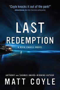 Last Redemption: A Rick Cahill Novel