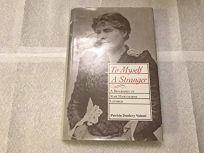 To Myself a Stranger: A Biography of Rose Hawthorne Lathrop