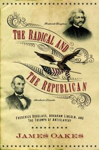 The Radical and the Republican: Frederick Douglass