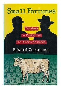 Small Fortunes: 2two Guys in Pursuit of the American Dream