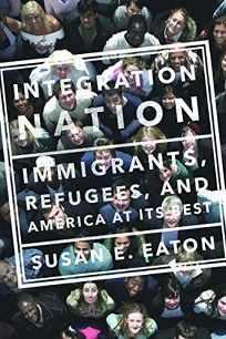 Integration Nation: Immigrants
