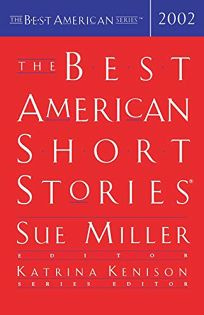 THE BEST AMERICAN SHORT STORIES 2002