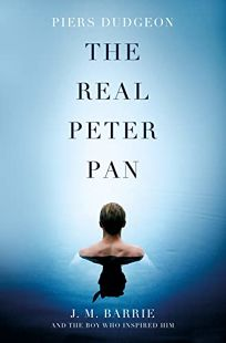 The Real Peter Pan: J.M. Barrie and the Boy Who Inspired Him