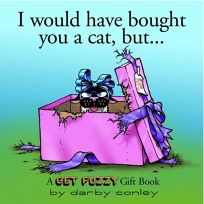 I Would Have Bought You a Cat