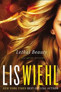 Lethal Beauty: A Mia Quinn Mystery
